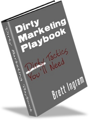 Product picture Dirty Marketing Playbook- Make money, learn how