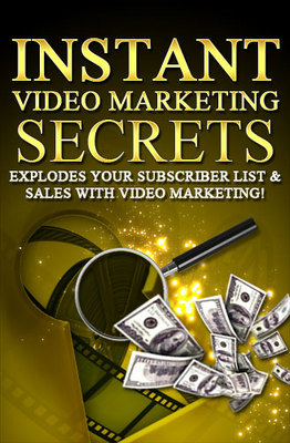 Product picture Instant Video Marketing Secrets- What you should know